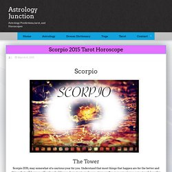 Scorpio 2015 Tarot Horoscope – Astrology Junction