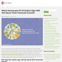 What Horoscope Of All Zodiac Sign Will Tell About Their Financial Growth?