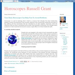 Horoscopes Russell Grant: Your Daily Horoscopes Can Help You To Avoid Problems