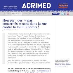 Horreur : des « pas concernés » sont dans la rue contre la loi El Khomri !