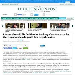 L'annus horribilis de Nicolas Sarkozy s'achève avec les élections locales du parti Les Républicains