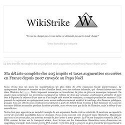 La liste horrible et complète des 205 impôts et taxes augmentées ou créées en France depuis 2007