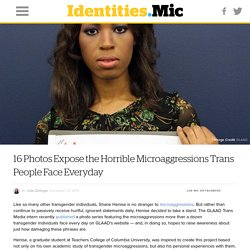 16 Photos Expose the Horrible Microaggressions Trans People Face Everyday