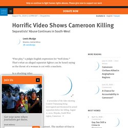 Horrific Video Shows Cameroon Killing