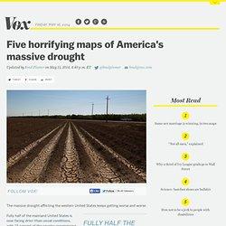 Five horrifying maps of America's massive drought