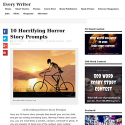 10 Horrifying Horror Story Prompts