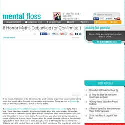 mental_floss Blog » The Quick 8: Clarifying 8 Horror Myths