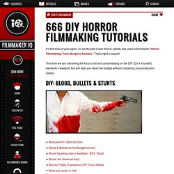 666 DIY Horror Filmmaking Tutorials