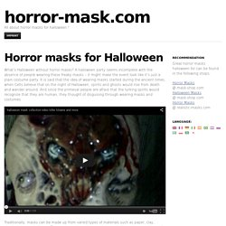 Horror masks for Halloween