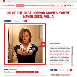 20 of the Best Horror Movies You've Never Seen, Vol. 3