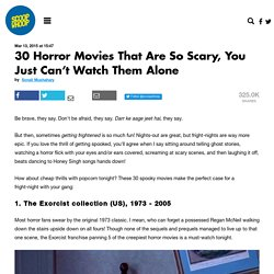 30 Horror Movies That Are So Scary, You Just Can't Watch Them Alone