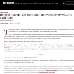 Hotel of Horrors: The Dark and Terrifying History of L.A.'s Cecil Hotel