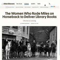 The Women Who Rode Miles on Horseback to Deliver Library Books - Atlas Obscura