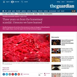 THE GUARDIAN 07/01/16 Three years on from the horsemeat scandal: 3 lessons we have learned
