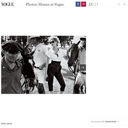 Horses in Vogue – Photos – Vogue