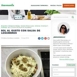 BOL AL GUSTO CON SALSA DE LEGUMBRES - Verduras, hortalizas y ensaladas - Blog de VANESSA MOLERO LUQUE de Thermomix® Málaga