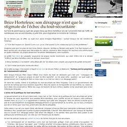 Brice Hortefeux: son dérapage n'est que le stigmate de l'échec d