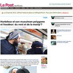 Hortefeux et son musulman polygame et fraudeur: du vent et de la