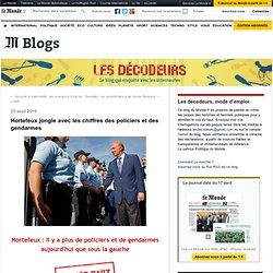 Y avait-il plus de policiers sous la gauche ? - Les décodeurs - Blog LeMonde.fr