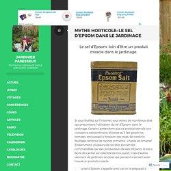Mythe horticole: le sel d'Epsom dans le jardinage – Jardinier paresseux