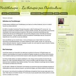 Hortithérapie - La thérapie par l'horticulture: Notions de base