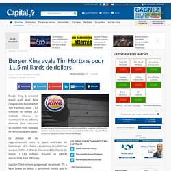 Burger King avale Tim Hortons pour 11,5 milliards de dollars