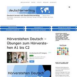 Hörverstehen Deutsch - Übungen zum Hörverstehen A1 bis C2