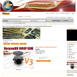 HoryzonHD Full HD 1080p FPV camera V3 [HoryzonHD V3] - $160.00 : FOXTECH FPV SYSTEM
