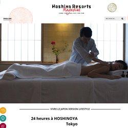 24 heures à HOSHINOYA Tokyo - Hoshino Resorts Magazine