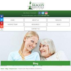 Hospice Care: Ways to Address Sundowning