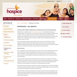 www.hospice.org.nz/about-hospice-nz/euthanasia-our-opinion