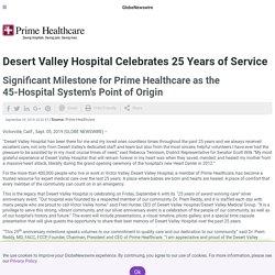 Desert Valley Hospital Celebrates 25 Years of Service