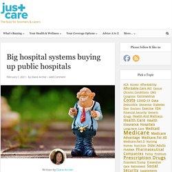 Big hospital systems buying up public hospitals