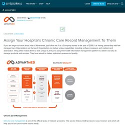 Assign Your Hospital's Chronic Care Record Management To Them