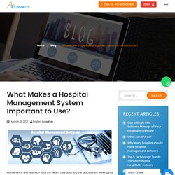 What Makes a Hospital Management System Important to Use? – Accurate Infosoft