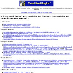 Military Medicine | Naval Medicine | Navy Medicine | Humanitarian Medicine | Disaster Medicine - Virtual Naval Hospital: A digital library of military medicine and naval medicine and and humanitarian medicine and disaster medicine