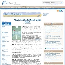 A Day in the Life of a Mental Hospital Patient