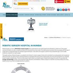 Best Hospital for Robotic Surgery in Mumbai - Apollo Hospitals Mumbai