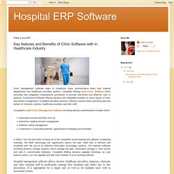 Hospital ERP Software: Key features and Benefits of Clinic Software with in Healthcare Industry