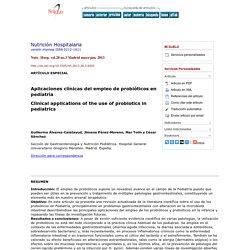 Nutrición Hospitalaria - Aplicaciones clínicas del empleo de probióticos en pediatría