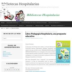 Libro: Pedagogía Hospitalaria, una propuesta educativa
