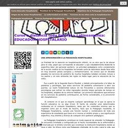 Finalidad de la Pedagogia Hospitalaria - Curso Educador Hospitalario. Pedagogia Hospitalaria. Descuentos