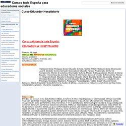 Curso Educador Hospitalario - Cursos toda España para educadores sociales