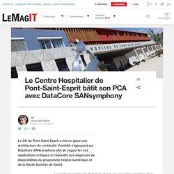Le Centre Hospitalier de Pont-Saint-Esprit bâtit son PCA avec DataCore SANsymphony