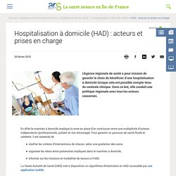 Hospitalisation à domicile (HAD) : acteurs et prises en charge- ARS Ile de France
