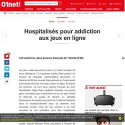 Hospitalisés pour addiction aux jeux en ligne