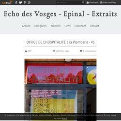 OFFICE DE L'HOSPITALITÉ à la Plomberie - 46 - Echo des Vosges - Epinal - Extraits