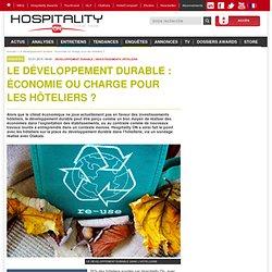 Le développement durable : économie ou charge pour les hôteliers ?