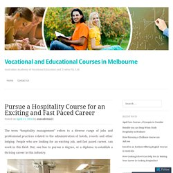 Pursue a Hospitality Course for an Exciting and Fast Paced Career
