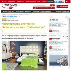 """Hébergements alternatifs: l'hôtellerie en voie d""""uberisation"""" ?"""